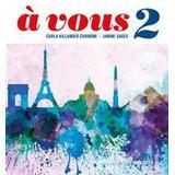 Franska Böcker à vous 2: franska för gymnasiet 2–3 (Häftad, 2017)