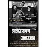 Grohl Böcker From Cradle to Stage (Inbunden, 2017)