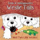 Westie Böcker Westie Tails-Meet Two Little Westies (Häftad, 2016)