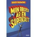 Superhjälte Böcker Min brorsa är en superhjälte (E-bok, 2016)