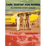 Carl gustaf Böcker Carl Gustaf Von Rosen (, 2017)
