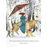 Falling snow Böcker The Quiet Music of Gently Falling Snow (Inbunden, 2017)