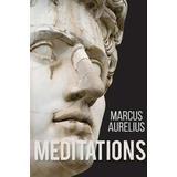 Marcus aurelius meditations Böcker Meditations of Marcus Aurelius (Häftad, 2017)