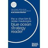 Blue ocean strategy Böcker The W. Chan Kim & Renee Mauborgne Blue Ocean Strategy Reader (Pocket, 2017)