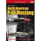 P 51 mustang Böcker North American P-51 Mustang: B/C/D/K Models (Inbunden, 2017)