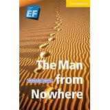 The man from nowhere Böcker Man from Nowhere Level 2 Elementary/Lower Intermediate EF Russian Edition (Häftad, 2008)