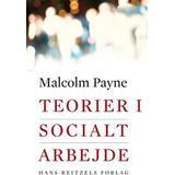 Malcolm payne Böcker Teorier i socialt arbejde (Häftad, 2006)