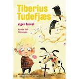 Tiberius Böcker Tiberius Tudefjæs siger farvel (Inbunden, 2017)