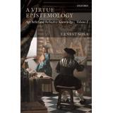 Epistemology sosa Böcker A Virtue Epistemology (Pocket, 2009)
