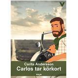 Körkort Böcker Carlos tar körkort (Ljudbok nedladdning, 2016)