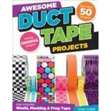 Duct tape Böcker Awesome duct tape projects (Pocket, 2014)