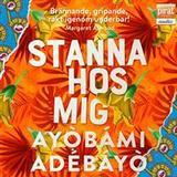 Stanna hos mig Böcker Stanna hos mig (Ljudbok nedladdning, 2017)