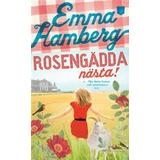 Rosengädda Böcker Rosengädda nästa! (Pocket, 2013)