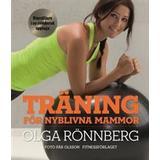 Olga rönnberg Böcker Träning för nyblivna mammor (Kartonnage, 2016)