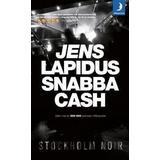 Jens lapidus snabba cash Böcker Snabba cash (Pocket, 2008)