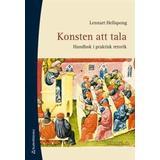 Lennart hellspong konsten att tala Böcker Konsten att tala: handbok i praktisk retorik (Inbunden, 2011)