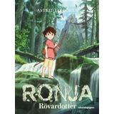 Rövardotter Böcker Ronja Rövardotter (Inbunden, 2016)