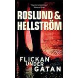 Roslund hellström Böcker Flickan under gatan (Pocket, 2008)