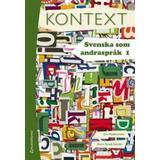 Kontext Böcker Kontext. Svenska som andraspråk 1 (Danskt band, 2012)