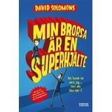 Superhjälte Böcker Min brorsa är en superhjälte (Inbunden, 2016)