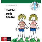 Totte gunilla Böcker Totte och Malin (Inbunden, 2014)