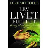 Lev livet fullt ut Böcker Lev livet fullt ut (E-bok, 2016)