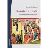 Lennart hellspong konsten att tala Böcker Konsten att tala: övningsbok i praktisk retorik (Häftad, 2011)