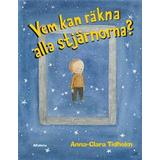Anna clara tidholm Böcker Vem kan räkna alla stjärnorna? (Inbunden, 2016)