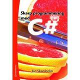 C programmering Böcker Skarp programmering med C# (Häftad, 2008)