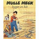 Mulle meck Böcker Mulle Meck bygger en båt (Inbunden, 1994)