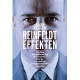 Moderaterna Böcker Reinfeldteffekten: hur nya moderaterna tog över makten i Sverige och skakade socialdemokraterna i grunden (Pocket, 2014)