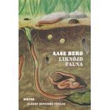 Aase berg Böcker Liknöjd fauna (Inbunden, 2011)