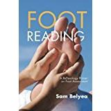 On foot Böcker Foot Reading: A Reflexology Primer on Foot Assessment