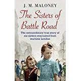 Sisters of battle Böcker The Sisters of Battle Road: The Extraordinary True Story of Six Sisters Evacuated from Wartime London