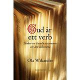 Ola wikander Böcker Gud är ett verb: tankar om Gamla Testamentet och dess idéhistoria (Häftad, 2017)