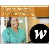 Vårdpedagogik och handledning Böcker Vårdpedagogik och handledning, Lärarwebb (Övrigt format, 2017)