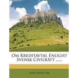 Civilrätt Böcker Om Kreditavtal Enlight Svensk Civilrätt ...... (Häftad, 2012)