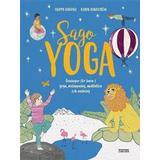 Sagoyoga Böcker Sagoyoga: övningar för barn i yoga, andning, avslappning och meditation (Inbunden, 2017)