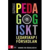 Pedagogiskt ledarskap Böcker Pedagogiskt ledarskap i förskola: handbok för förskolechefer (Danskt band, 2018)