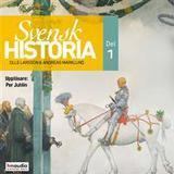 Svensk historia Böcker Svensk historia, del 1 (Ljudbok nedladdning, 2018)