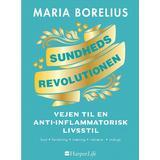 Maria borelius Böcker Sundhedsrevolutionen: Vejen til en anti-inflammatorisk livsstil, Hardback