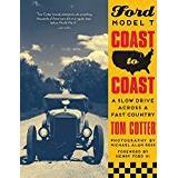 Tom ford böcker Ford Model T Coast to Coast: A Slow Drive across a Fast Country