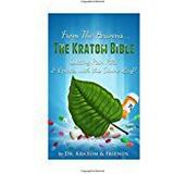 Kratom Böcker Kratom : The Bible - From the Heavens: Quitting Pain Pills & Opiates with this Divine Leaf!