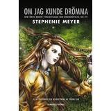 Om jag kunde drömma Böcker Om jag kunde drömma: den första boken i Twilightsagan som serieberättelse. D. 1 (Inbunden, 2010)