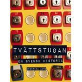 Svensk historia Böcker Tvättstugan: en svensk historia (Häftad, 2009)