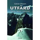Friluftsliv Böcker Utfärd: friluftsliv, alpinism, friluftsskador (Flexband, 2011)