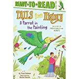 The story of painting Böcker A Parrot in the Painting: The Story of Frida Kahlo and Bonito (Tails from History: Ready to Read, Level 2)
