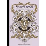 Magisk gryning Böcker magical dawn artists edition published in sweden as magisk gryning