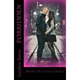 Loulou. Böcker Forbidden: Book 1 Entwined Series: Volume 1