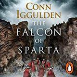 Conn iggulden Böcker The Falcon of Sparta: A Battle Can Be Won With A Single Blow